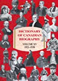 Dictionary of Canadian Biography / Dictionaire Bibliographique du Canada, Vol. 15: 1921-1930