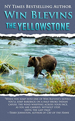 The Yellowstone (Wild Rivers West Book 1)