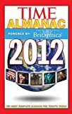Time Almanac 2012, Kelly Knauer and Time Magazine Editors, 1603209018