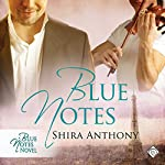 Blue Notes | Shira Anthony