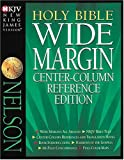 Holy Bible Wide Margin Center-Column Reference Edition, Thomas Nelson, 0840728948