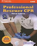 Professional Rescuer CPR, Stephen J. Rahm, 0763743321