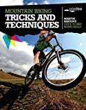 Mountain Biking Tricks and Techniques