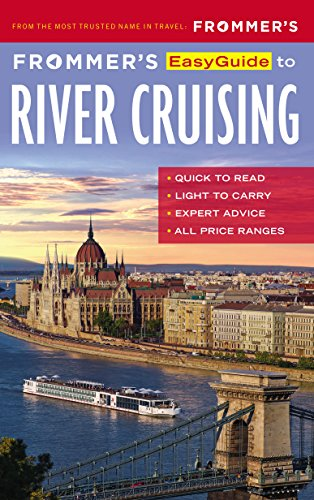 Frommer's EasyGuide to River Cruising (Easy Guides) ()