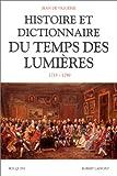 Histoire et dictionnaire du temps des Lumières, 1715-1789