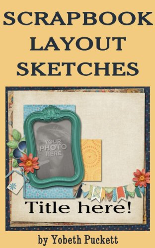 Scrapbook Layout Sketches -