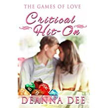 Critical Hit-On (The Games of Love Book 1)
