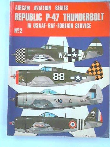 Republic P-47 Thunderbolt (Arco-Aircam aviation series, no. 2)