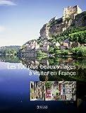 """Afficher """"Les 100 plus beaux villages à visiter en France"""""""