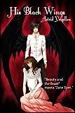 His Black Wings, Astrid Yrigollen, 1480285080