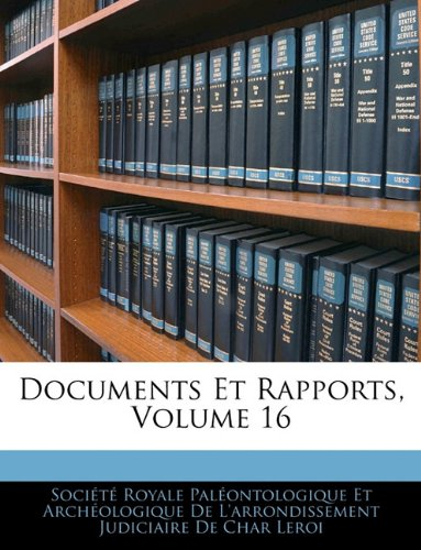 Documents Et Rapports, Volume 16 (French Edition) PDF