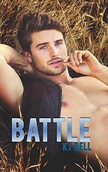 Battle by [Bell, KJ]