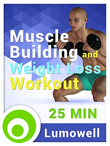 Muscle Building and Weight Loss Workout (Beginners Home Muscle Building And Cardio Workout)