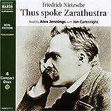 Thus Spoke Zarathustra By Friedrich Wilhelm Nietzsche(A)/Alex Jennings(N) [Audiobook]