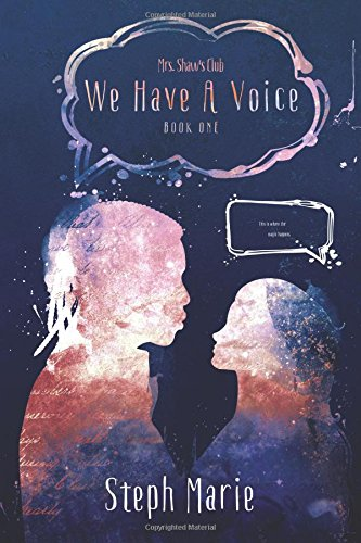 Download We Have A Voice: Mrs. Shaw's Club (Volume 1) ebook