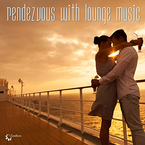 Rendezvous with Lounge Music ()