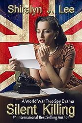 Silent Killing: A World War Two Spy Drama