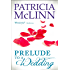Prelude to a Wedding (The Wedding Series, Book 1)