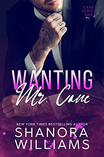 Wanting Mr. Cane (Cane #1) cover