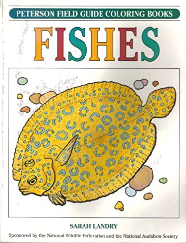 A Field Guide To Fishes Coloring Book Peterson Books Sarah B Landry 9780395440957 Amazon