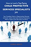 How to Land a Top-Paying Child Protective Services Specialists Job, Angela Hewitt, 1486104908