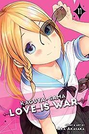 Kaguya-sama: Love is War, Vol. 11: Volume 11