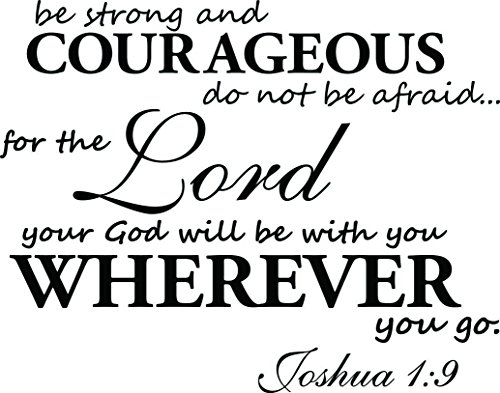 18' Hugs ((23x18) Be strong and courageous do not be afraid for the lord your god will be with you wherever you go Joshua 1:9. Vinyl Wall Decal Decor Quotes Sayings Inspirational wall Art)