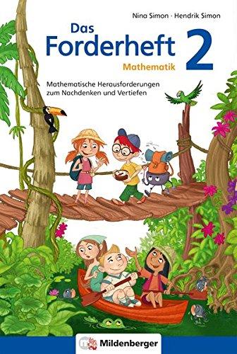 Das Forderheft Mathematik 2: Mathematische Herausforderungen zum Nachdenken und Vertiefen, Klasse 2, Übungsheft