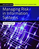 img - for Managing Risk In Information Systems (Information Systems Security & Assurance) book / textbook / text book