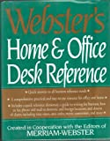 Webster's New Home and Office Desk Reference, , 0765197189