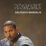 Musashi by Delfeayo Marsalis (1997-07-01)