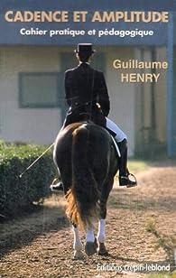 Cadence et amplitude par Henry Guillaume
