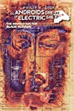 [ Do Androids Dream of Electric Sheep? Vol. 1 BY Dick, Philip K. ( Author ) ] { Hardcover } 2009