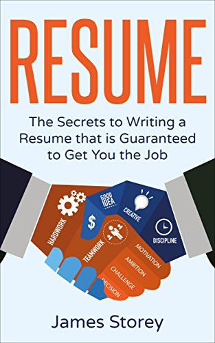 Amazon.com: Resume: The Secrets to Writing a Resume that is ...
