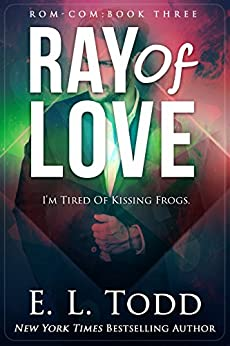Ray of Love (Ray #3) by [Todd, E. L.]