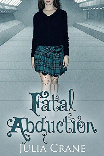 - Fatal Abduction (IFICS Book 3)
