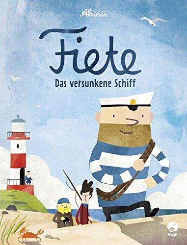 Fiete - Das versunkene Schiff: Band 1 (Fiete-Bilderbuch, Band 1)