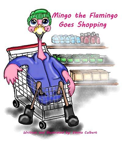 Mingo the Flamingo Goes Shopping