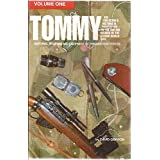 Tommy: The Collector's Historical Perspective to the British Soldier of the Second World War : Uniforms, Weapons and Equipment of the Airborne Forces