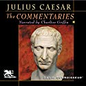 The Commentaries Audiobook by Julius Caesar Narrated by Charlton Griffin