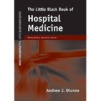 The Little Black Book of Hospital Medicine (Little Black Book) (Jones and Bartlett's...