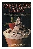Chocolate Crazy, Sylvia B. Hirsch, 0025518402