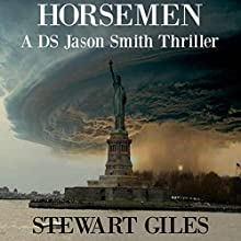 Horsemen: A DS Jason Smith Thriller, Book 7 Audiobook by Stewart Giles Narrated by J.T. McDaniel