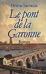 Le Pont de la Garonne par Sarrazin