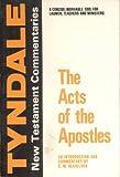 Acts of the Apostles, E. M. Blaiklock, 0802814042