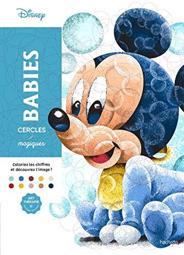 Cercles magiques Art-thérapie Disney Babies (French) Paperback – 16 Jan. 2019
