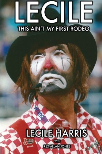 Lecile: This Ain't My First Rodeo
