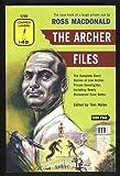 The Archer Files, Ross MacDonald, 1932009620