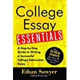 College Essay Essentials: A Step-by-Step Guide to Writing a Successful College Admissions Essay