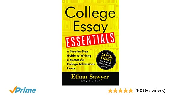 College Essay Essentials: A Step-by-Step Guide to Writing a ...